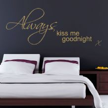 Always Kiss Me Goodnight ~ Wall sticker / decals